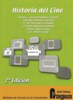 Historia del cine. 2ª edición (Biblioteca de Ciencias de la Comunicación)