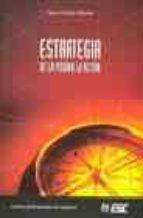 ESTRATEGIA: DE LA VISION A LA ACCION