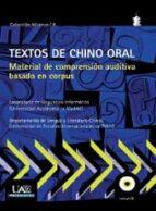Textos De Chino Oral - Material De Comprension Auditiva Basado En Corpus (+CD)