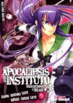 Apocalipsis en el instituto 5: High school of the dead (Seinen Manga)