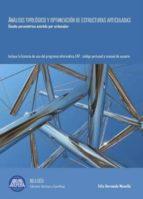 ANALISIS TIPOLOGICO Y OPTIMIZACION DE ESTRUCTURAS ARTICULADAS: Diseño Asistido Por Ordenador - Incluye Licencia Uso Programa EAP