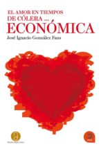 El amor en tiempos de cólera... Económica (Expresar Teologico)