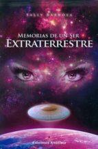Memorias De Un Ser Extraterrestre