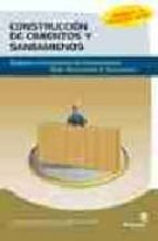 CONSTRUCCION DE CIMIENTOS Y SANEAMIENTOS: REPLANTEO Y CONSTRUCCIO N DE CIMENTACIONES Y REDES HORIZONTALES DE SANEAMIENTO