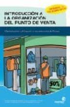 INTRODUCCION A LA ORGANIZACION DEL PUNTO DE VENTA