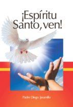 ¡Espíritu Santo, ven!
