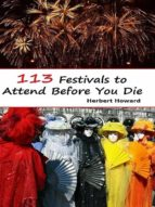 113 FESTIVALS TO ATTEND BEFORE YOU DIE (EBOOK)