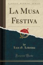 La Musa Festiva (Classic Reprint)