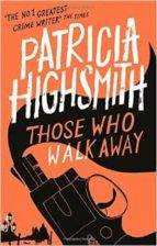 Those Who Walk Away: A Virago Modern Classic (VMC Book 9) (English Edition)