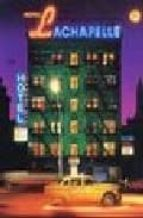 Hotel LaChapelle (Photo)
