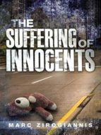 The Suffering of Innocents (English Edition)