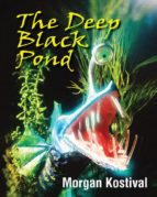 The Deep Black Pond (English Edition)