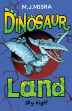 Dinosaur Land: Sky High!: 5