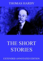 The Short Stories Of Thomas Hardy: Extended Annotated Edition (English Edition)