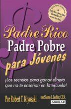 PADRE RICO PADRE POBRE PARA JÓVENES (EBOOK)