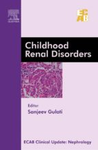 Childhood Renal Disorders - ECAB