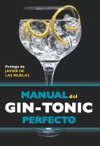 MANUAL DEL GIN-TONIC PERFECTO (EBOOK)