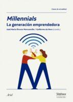 Millennials, la generación emprendedora (Colección Fundación Telefónica)