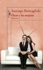 ÓSCAR Y LAS MUJERES (EPISODIO 5) (EBOOK)