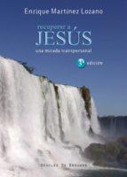 Recuperar a Jesús (A los cuatro vientos)