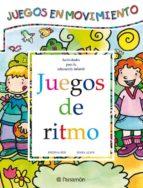 JUEGOS DE RITMO: JUEGOS EN MOVIMIENTO