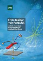 FÍSICA NUCLEAR Y DE PARTÍCULAS (EBOOK)