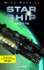 Starship: Motín (Ciencia Ficción)
