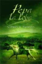 PEPA LA LOBA (HISTORICA)