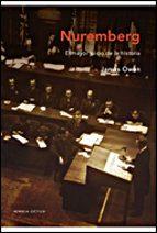 Nuremberg: El mayor juicio de la historia (Memoria Crítica)