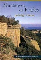 MUNTANYES DE PRADES: PAISATGE I FAUNA