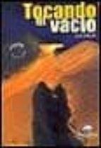 TOCANDO EL VACIO (2 ED.)