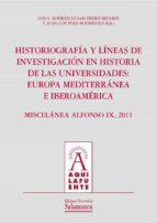 HISTORIOGRAFÍA Y LÍNEAS DE INVESTIGACIÓN EN HISTORIA DE LAS UNIVERSIDADES (EBOOK)