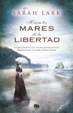 Hacia Los Mares De La Libertad (B DE BOLSILLO MAXI)