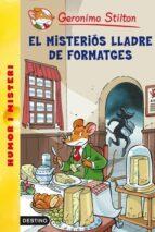 36- El misteriós lladre de formatges (GERONIMO STILTON. ELS GROCS)