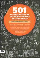 501 LUGARES DE ESPAÑA QUE DEBES CONOCER ANTES DE MORIR (EBOOK)