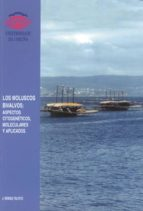 LOS MOLUSCOS BIVALVOS: ASPECTOS CITOGENETICOS, MOLECULARES Y APLI CADOS