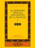 Ingenioso hidalgo Don Quijote II: 2 (Clásicos Castalia. C/C.)