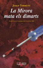 Mirora mata els dimarts, La (Lo Marraco)