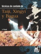 TÉCNICAS DE COMBATE DE TAIJI, XINGYI Y BAGUA (EBOOK)
