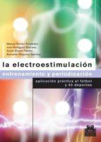 LA ELECTROESTIMULACIÓN. (EBOOK)