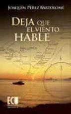 DEJA QUE EL VIENTO HABLE (EBOOK)