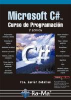 MICROSOFT C#. CURSO DE PROGRAMACIÓN. 2ª EDICIÓN. (EBOOK)