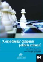 CÓMO DISEÑAR CAMPAÑAS POLÍTICAS EXITOSAS (EBOOK)