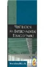 Ventilation for Environmental Tobacco Smoke