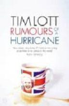 Rumours of a Hurricane