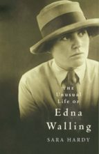 The Unusual Life of Edna Walling