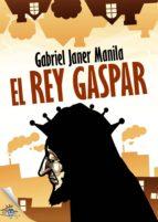 EL REY GASPAR (EBOOK)