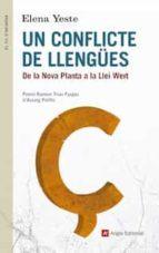 Un Conflicte De Llengües: De La Nova Planta A La Llei Wert (FIL D