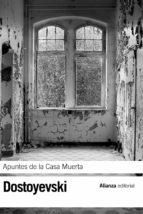 APUNTES DE LA CASA MUERTA