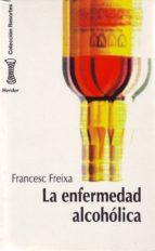 LA ENFERMEDAD ALCOHOLICA, MODELO SOCIOBIOLOGICO DE TRASTORNO COMP ORTAMENTAL